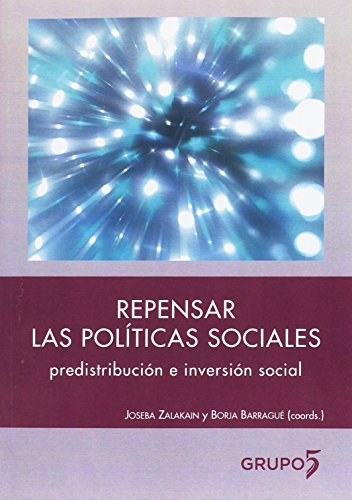 REPENSAR LAS POLÍTICAS SOCIALES por JOSEBA ZALAKAIN