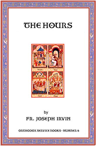 The Hours (Orthodox Service Books Book 6) (English Edition)