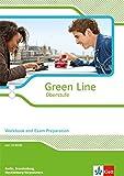 Green Line Oberstufe. Ausgabe Berlin, Brandenburg und Mecklenburg-Vorpommern: Workbook and Exam Preparation mit CD-extra Klasse 11/12 (Green Line Oberstufe. Ausgabe ab 2015)
