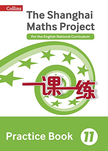 The Shanghai Maths Project Practice Book Year 11: For the English National Curriculum (Shanghai Maths)
