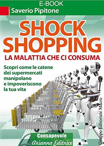 Shock Shopping (Italian Edition)