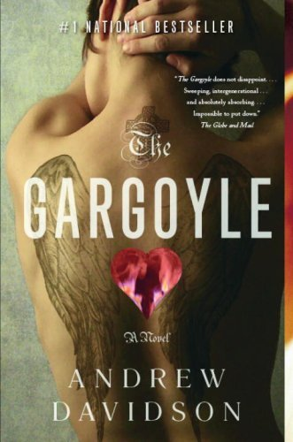 The Gargoyle by Andrew Davidson (June 23,2009) (Gargoyle-davidson)