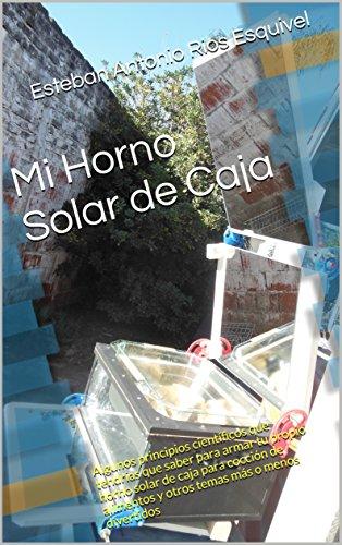 Mi Horno Solar de Caja: Algunos principios científicos que tendrías que saber para armar tu