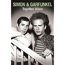 Simon & Garfunkel Together Alone