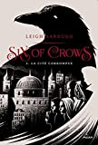 "Afficher ""Six of crows n° 02<br /> La cité corrompue"""