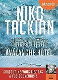Avalanche Hôtel: Livre audio 1 C...