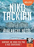 Avalanche hôtel / Niko Tackian, auteur du texte | Tackian, Nicolas (1973-....)