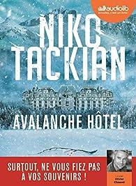 Avalanche Hôtel par Niko Tackian