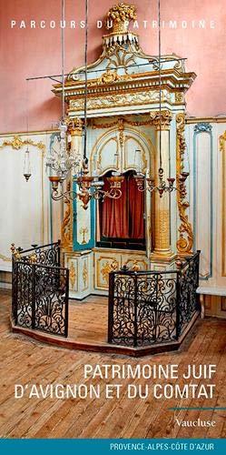 Patrimoine juif d'Avignon et du Comtat par Lieux dits Editions
