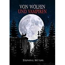 Von Wölfen und Vampiren