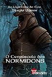O Crepúsculo dos Normidons - Primeiro Episódio da Saga: As Lágrimas de Gea (Portuguese Edition)