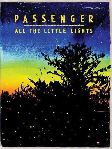 Passenger: All The Little Lights. Für Klavier, Gesang & Gitarre
