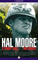 Hal Moore: A Soldier Once . . . And Always (English Edition)