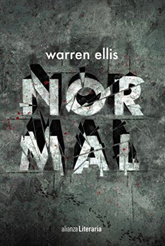 Normal (Alianza Literaria (AL)) eBook: Warren Ellis, Mariano ...