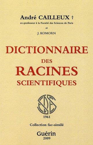Dictionnaire des racines scientifiques