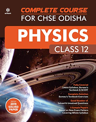 Complete Course For CHSE Odisha PHYSICS Class 12