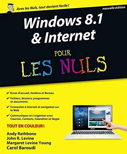 Windows 8.1 et Internet nouvelle édition Pour les Nuls
