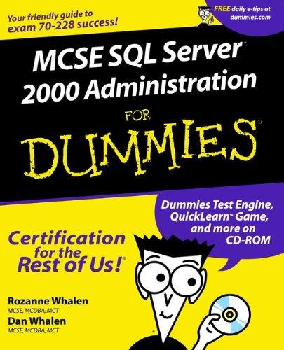 MCSE SQL Server 7 Administration For Dummies por Rozanne Whalen