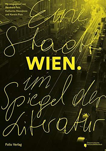 Wien: Eine Stadt im Spiegel der Literatur