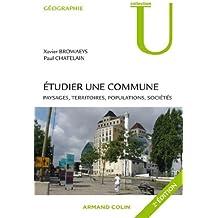 Étudier une commune : Paysages, territoires, populations, sociétés (Géographie)