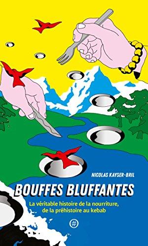 Bouffes Bluffantes par Kayser-Bril Nicolas
