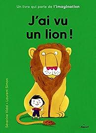 J'ai vu un lion par Laurent Simon