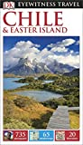 DK Eyewitness Travel Guide Chile and Easter Island (Eyewitness Travel Guides)