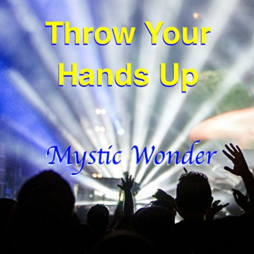 throw-your-hands-up-single