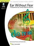 Ear Without Fear Bk/Cd Volume 1 (Hal Leonard Student Piano Library (Songbooks)) by Constance Preston (2007-01-01)