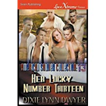 The American Soldier Collection 13: Her Lucky Number Thirteen (Siren Publishing LoveXtreme Forever)