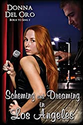 Scheming and Dreaming in Los Angeles by Donna del Oro (2014-10-24)