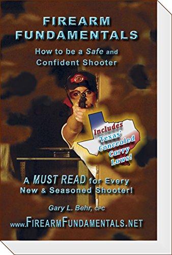 Firearm Fundamentals - TX (incl: TX CCW Laws): How to be a Safe and Confident Shooter (Texas Edition Book 6) Descargar Epub Gratis