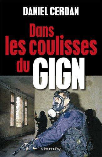 Dans Les Coulisses Du Gign [Pdf/ePub] eBook