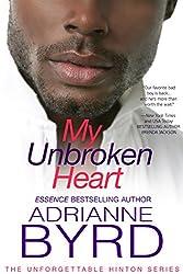 My UnBroken Heart (Unforgettable Hinton Series Book 5)