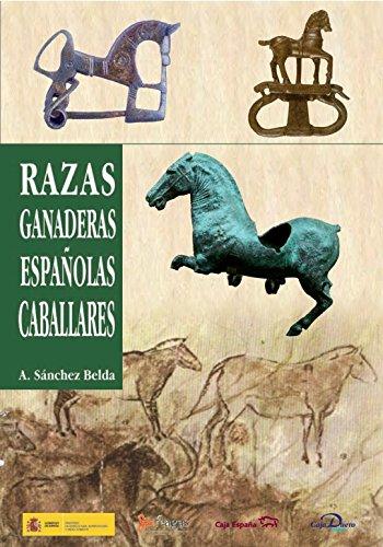 Razas ganaderas españolas caballares por Antonio Sánchez Belda