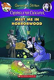 Creepella Von Cacklefur - 2 Meet Me in Horror Wood: 02 (Geronimo Stilton)