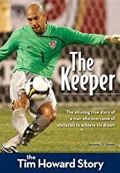 Keeper The Tim Howard Story (Zonderkidz Biography)