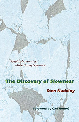 The Discovery of Slowness por Carl Honoré
