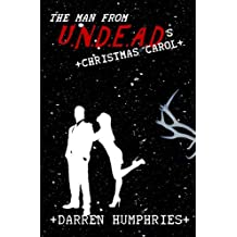 The Man From U.N.D.E.A.D.'s Christmas Carol (An Agent Ward short story)