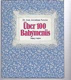 Über hundert Babymenüs. Frischer, gesünder, selbstgekocht bei Amazon kaufen