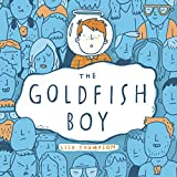 Best Books For 11 Year Old Boys - The Goldfish Boy Review