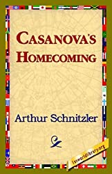 Casanova's Homecoming by Arthur Schnitzler (2006-08-01)