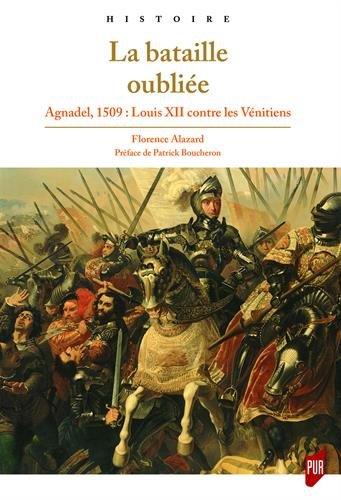 la-bataille-oubliee-agnadel-1509-louis-xii-contre-les-venitiens