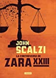 "Afficher ""La controverse de Zara XXIII"""