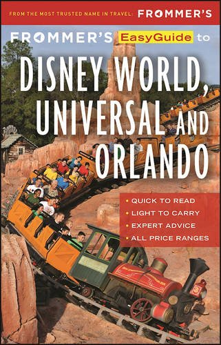 frommers-easyguide-to-disney-world-universal-and-orlando-2017