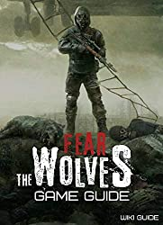 Fear the Wolves Game Guide