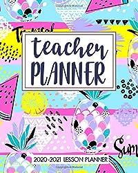 Teacher Planner 2020-2021: Calendar Schedule + Organizer, July 2020 through June 2021