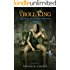The Troll King (The Bowl of Souls Book 9)