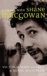 A Drink with Shane MacGowan (English Edition)