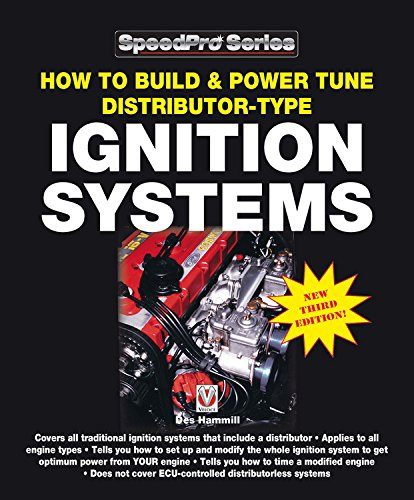 How to Build & Power Tune Distributor-type Ignition Systems: New 3rd Edition! (SpeedPro series) por Des Hammill